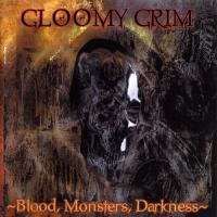Gloomy Grim-Blood, Monsters, Darkness
