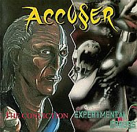 Accuser-The Conviction / Experimental Errors (Re-Issue 1997)