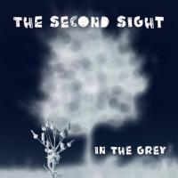 The Second Sight-In the Grey