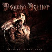 Psycho Killer-Shadows Of Inhumanity