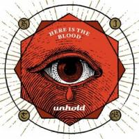 Unhold-Here Is The Blood