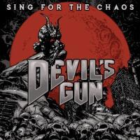 Devil's Gun-Sing For The Chaos