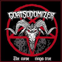 Goatsodomizer - The Curse Rings True mp3