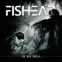 Fishead-In My Hell
