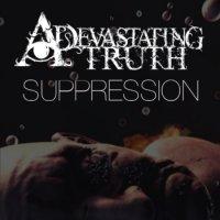 A Devastating Truth-Suppression