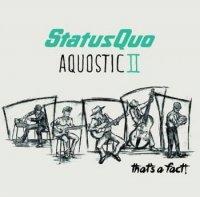 Status Quo-Aquostic II – That's A Fact!