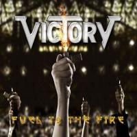 Victory-Fuel To The Fire