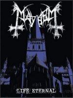 Mayhem-Life Eternal