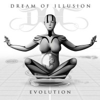 Dream Of Illusion-Evolution