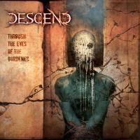 Descend - Through the Eyes of the Burdened mp3