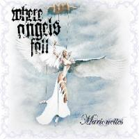 Where Angels Fall-Marionettes