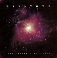 Havayoth-His Creation Reversed