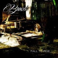 Broach-Fall To Rise