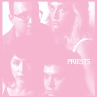Priests - Nothing Feels Natural mp3