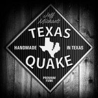 Jeff Michaels-Texas Quake