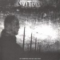 Svartsinn-Of Darkness And Re-Creation
