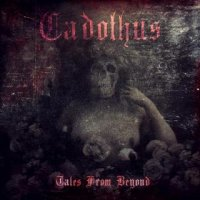 Cadothus-Tales From Beyond