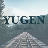 Yugen-Call Of The Void