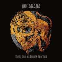 Bocanada-Ahora que los leones duermen