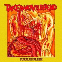 Take That Vile Fiend-Surplus Flesh
