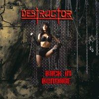 Destructor-Back In Bondage