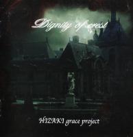 Hizaki (Hizaki Grace Project)-Dignity Of Crest