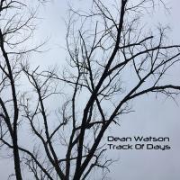 Dean Watson-Track Of Days