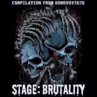 Various Artists-Stage:Brutality