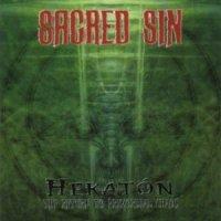 Sacred Sin-Hekaton - The Return To Primordial Chaos