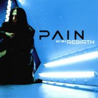 Pain-Rebirth
