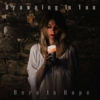 Drowning In You - Here Is Hope mp3