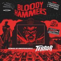 Bloody Hammers-Songs of Unspeakable Terror