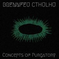 Brennfeu Cthulhu-Concepts of Purgatory