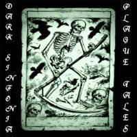 Dark Sinfonia-Dark Sinfonia-Plague Tales