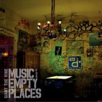 Giant The Vine-Music For Empty Places