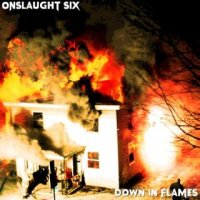 Onslaught Six-Down In Flames