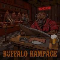 Buffalo Rampage-Tameless
