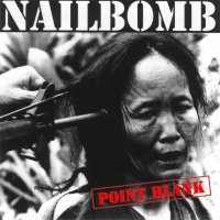 Nailbomb-Point Blank