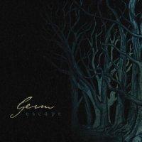Germ - Escape (Deluxe Edition) mp3