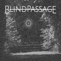 Blind Passage-Blind Passage