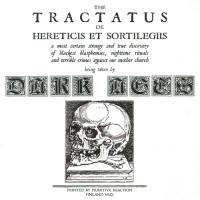 Dark Ages-The Tractatus de Hereticis et Sortilegiis