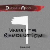 Depeche Mode-Where`s The Revolution (The Remixes)