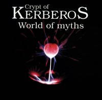 Crypt Of Kerberos-World Of Myths