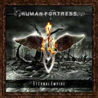 Human Fortress-Eternal Empire (2CD)