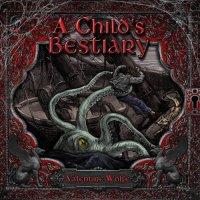 Valentine Wolfe-A Child\'s Bestiary