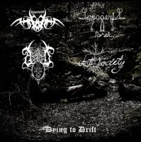 Astarot / Lapageria Rosea / Anti-Society / Annorkoth-Dying To Drift (Split)