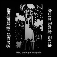 Average Misanthropy / Sweet Lovely Death-Réel, Symbolique, Imaginaire (Split)
