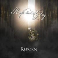 Reflection of Glory-Reborn