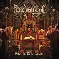 Blood Red Throne-Imperial Congregation