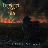 Desert Near The End-Theater Of War